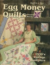 Egg Money Quilts Quilt in a Day Book Eleanor Burns 1930's vintage samplers
