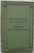 Brownings The Pied Piper Of Hamelin & Other Poems RIverside Series 1897