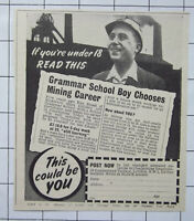COAL MINING Ken Stead Of Hickleton Main Colliery Became A Miner ~ 1951 Advert