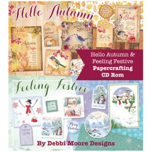 Debbi Moore Designs Hello Autumn & Feeling Festive Papercrafting CD Rom (671400)