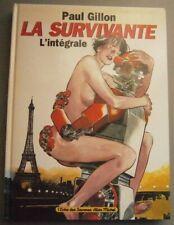 SURVIVANTE (LA) - Par Paul GILLON - Edition INTEGRALE Albin Michel - 1995 EO