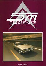 REVUE CITROEN SM CLUB DE FRANCE N° 26 - 12/92