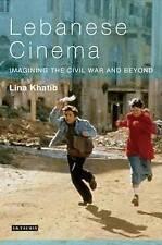 Lebanese Cinema: Imagining the Civil War and Beyond (Tauris World Cinema) (Tauri
