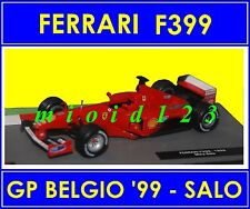 1/43 - FERRARI F399 : Mika SALO - GP BELGIO 1999 - Die-cast - FORMULA 1