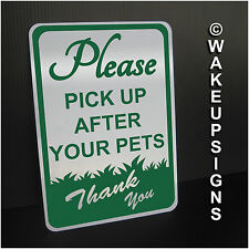 """PLEASE PICK UP AFTER YOUR PETS SIGN ALUMINUM 7"""" BY 10"""" METAL NO DOG POOPING"""