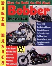 Biker Basics: How to Build an Old Skool Bobber by Kevin Baas (Paperback 2006)