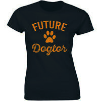 Future Dogtor Shirt Vet Student Funny Veterinarian Dog Lover Women's T-shirt Tee