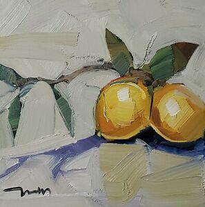 JOSE TRUJILLO Oil Painting IMPRESSIONISM MODERN LEMONS CONTEMPORARY SIGNED COA