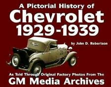 Chevrolet History : 1929-1939 (Pictorial History Series No. 1) (Pictorial Hist..