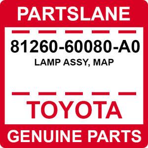 81260-60080-A0 Toyota OEM Genuine LAMP ASSY, MAP