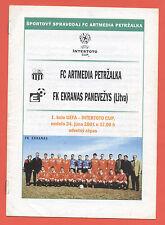 ORIG. PRG Intertoto Cup 01/02 Artmedia Bratislava-FC Ekranas Panevezys!!!
