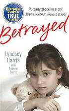 Betrayed by Andrew Crofts, Lyndsey Harris (Paperback, 2007)