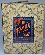 OUR FAMILY A HISTORICAL JOURNAL Family Tree Album Genealogy Thomas Nelson