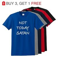 Not Today Satan Funny T Shirt Christian Religious Unisex Tee up to -5XL