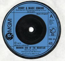 "Donny & Marie Osmond - Morning Side Of The Mountain 7"" Single 1974"