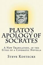 Plato's Apology of Socrates: A New Translation in the Style of a Cinematic Novel