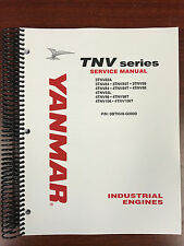 Yanmar TNV Series 3TN 4TN Service Shop Manual Priority Shipping