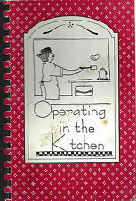 *BINGHAMTON NY 1996 OPERATING IN THE KITCHEN COOK BOOK *LOURDES HOSPITAL *LOCAL