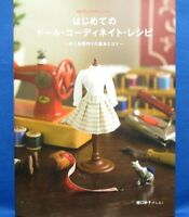 First Time Doll Coordinate Recipe /Japanese Handmade Doll Clothes Pattern Book