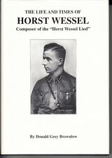 The Life and Times of Horst Wessel by Donald G. Brownlow (1996, Hardcover)