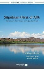 Xiipúktan : Three Views of the Origins of the Quechan People by Amy Miller...