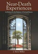 Near-Death Experiences as Evidence for the Existence of God and Heaven: A Brief