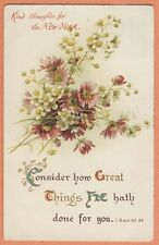 vintage greetings postcard NEW YEAR consider how great things he hath done 1910