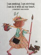 Mary Engelbreit Handmade Magnet-I Am Seeking. I Am Striving.