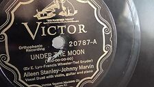 Aileen Stanley - 78rpm single 10-inch – Victor V.E. #20787 Under The Moon