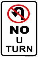 "No U-Turn 8"" x 12"" Aluminum Metal Sign Made in USA"