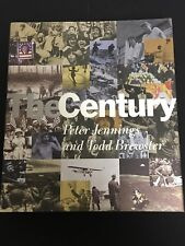 THE CENTURY BY PETER JENNINGS AND TODD BREWSTER (1998, HARDCOPY)