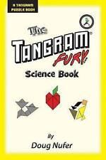 Tangram Fury Science Book (Tangram Fury Puzzle Book) (Volume 11) by Doug Nufer