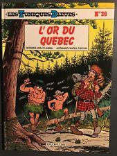 LES TUNIQUES BLEUES - T26 : L'or du Québec - EO
