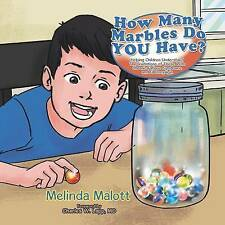 How Many Marbles Do YOU Have?: Helping Children Understand The limitations of Th