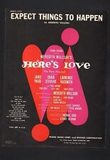 Expect Things To Happen 1963 Here's Love Sheet Music