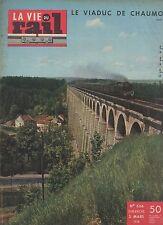 la vie du rail N°636 du 2 mars 1958 viaduc de chaumont
