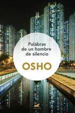 Palabras de un hombre de silencio / Words from a Man of No Words (Spanish Editi