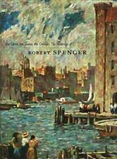 The Cities, the Towns, the Crowds: The Paintings of Robert Spencer-ExLibrary