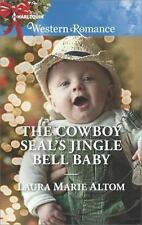THE COWBOY SEAL'S JINGLE BELL BABY - ALTOM, LAURA MARIE - NEW PAPERBACK BOOK