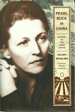 Pearl Buck in China: Journey to the Good Earth, by Hilary Spurling (2010)