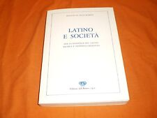 latino e società  ,istituto di studi romani, ediz. dell'ateneo