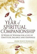 A Year of Spiritual Companionship: 52 Weeks of Wisdom for a Life of Gratitude, B