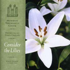 Mormon Tabernacle Choir - Consider the Lilies [New CD]