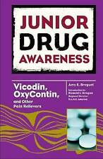 USED (GD) Vicodin, OxyContin, and Other Pain Relievers (Junior Drug Awareness)