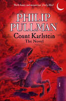 Pullman, Philip, Count Karlstein - The Novel, Very Good Book