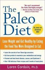 The Paleo Diet: Lose Weight and Get Healthy by Eating the Food You Were Designed