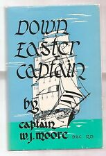 DOWN EASTER CAPTAIN 1967 MOORE 1st EDITION W/DJ 1st PRINT  ILLUSTRATED  JOSSELYN