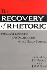 The Recovery of Rhetoric: Persuasive Discourse and Disciplinarity in the Human