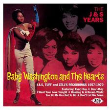 "BABY WASHINGTON & THE HEARTS  ""THE J&S YEARS - J&S, TUFF & ZELLS  1957-1970"""