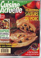 cuisine actuelle janvier 1994 -- saveurs du porc -- 15 entrées - / No 37
